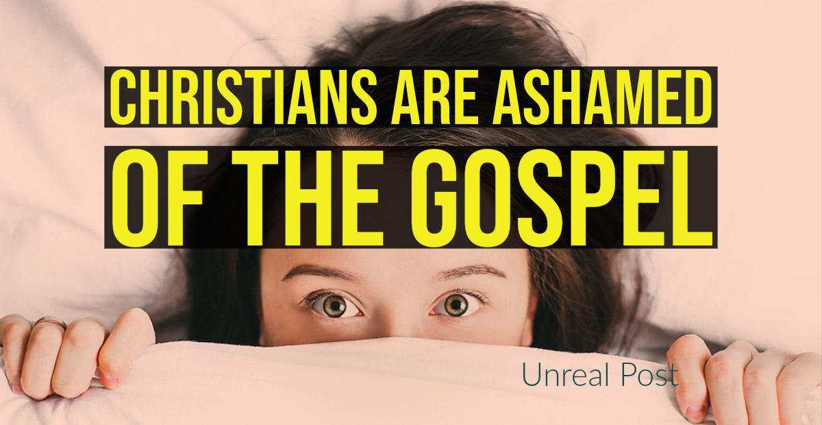 Christianity is Ashamed of the Gospel of Grace of God