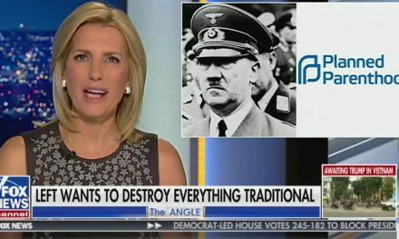 "Laura Ingraham: ""Hitler, Just Like Planned Parenthood, Practiced Mass Extermination"""
