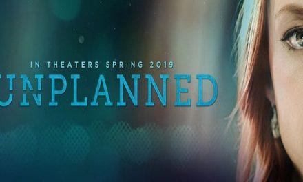 "Teen Can Get Abortion Without Parental Consent, Can't See Pro-Life Movie ""Unplanned"" Without Adult Supervision"
