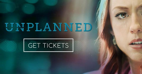 """Breathtakingly Powerful"" Movie ""Unplanned"" Opens in 1,000 Theaters Nationwide"