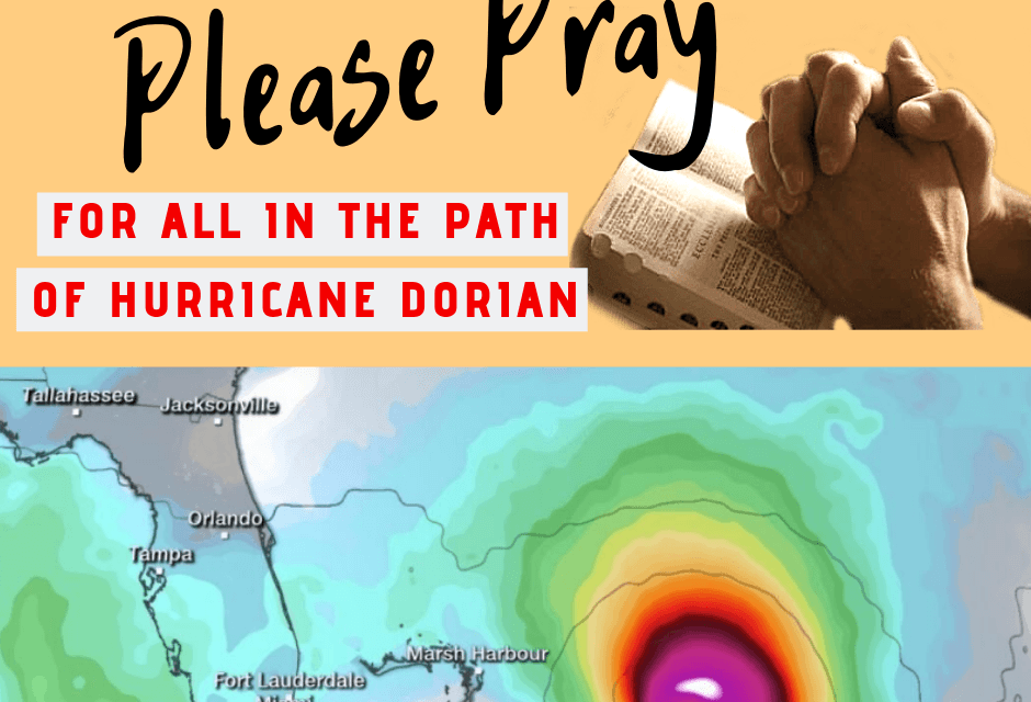 Please Pray for All in the Path of Hurricane Dorian