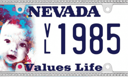 Nevada May Have a Pro-Life License Plate for Everyone to Buy, But Only if You Purchase One Now